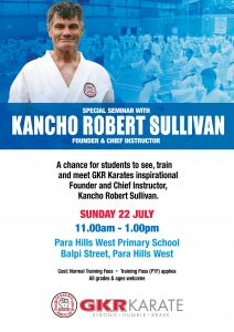 Flyer for Kancho Robert Sullivan Seminar on July 22 In Para Hills West