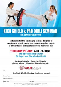 Flyer for Kick Shield and Pad Drill Seminar with Sensei Derek Cobb on 26 July 2018