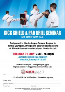 Flyer for Kick Shield and Pad Drill Seminar in Putney on Tuesday 31/7/18